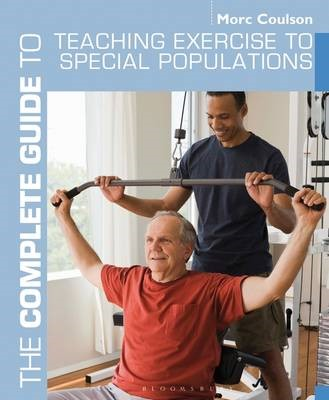 The Complete Guide to Teaching Exercise to Special Populations - pr_19183