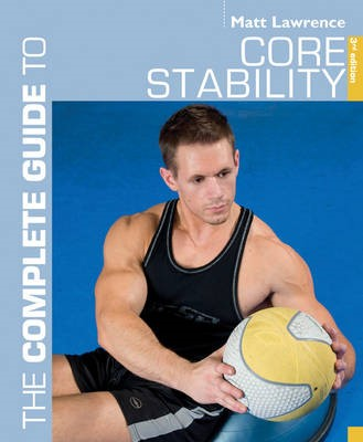 The Complete Guide to Core Stability - pr_217363