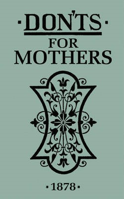 Don'ts for Mothers - pr_237898
