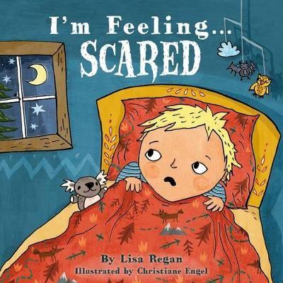 I'm Feeling Scared -