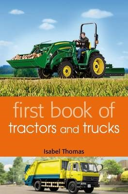 First Book of Tractors and Trucks -