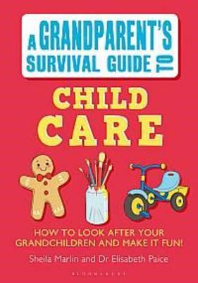 Grandparent's Survival Guide to Child Care -