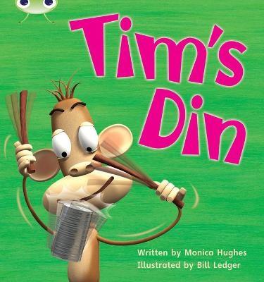 Bug Club Phonics Fiction Reception Phase 2 Set 01-02 Tim's Din -