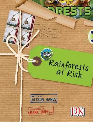Bug Club NF Red (KS2) A/5C Globe Challenge: Rainforests at Risk -