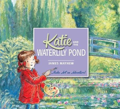 Katie and the Waterlily Pond -