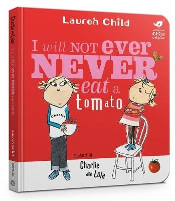 Charlie and Lola: I Will Not Ever Never Eat A Tomato Board Book - pr_199346