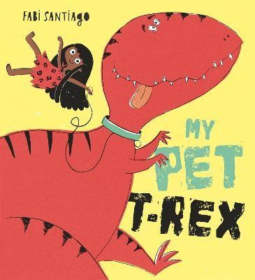 My Pet T-Rex -