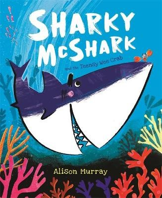 Sharky McShark and the Teensy Wee Crab - pr_1889911