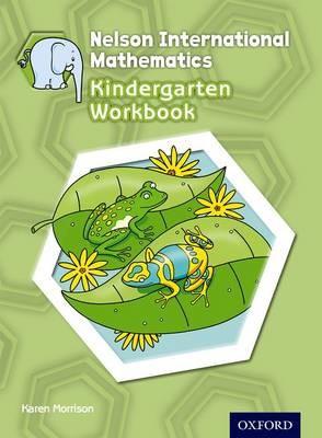 Nelson International Mathematics Kindergarten Workbook -
