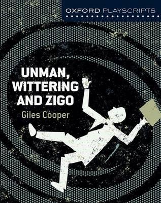 Oxford Playscripts: Unman Wittering and Zigo - pr_275434