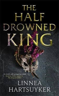 The Half-Drowned King -