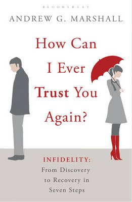 How Can I Ever Trust You Again? -