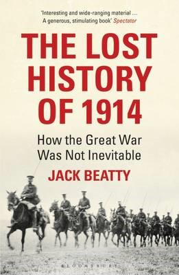 The Lost History of 1914 -