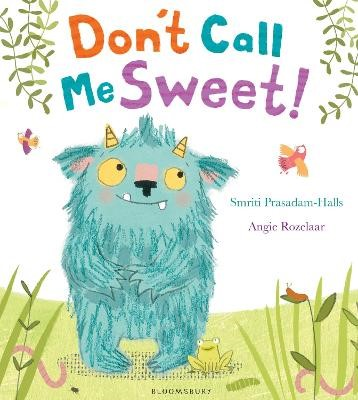 Don't Call Me Sweet! -