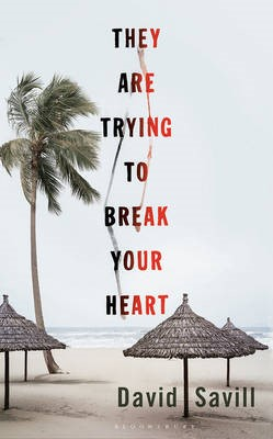 They are Trying to Break Your Heart -
