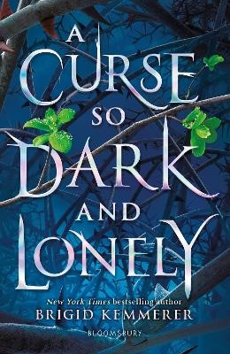 A Curse So Dark and Lonely -