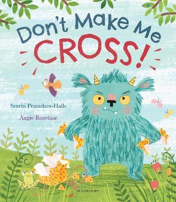 Don't Make Me Cross! -
