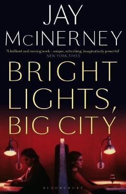 Bright Lights, Big City -