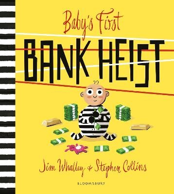 Baby's First Bank Heist -