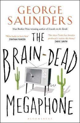 The Brain-Dead Megaphone -