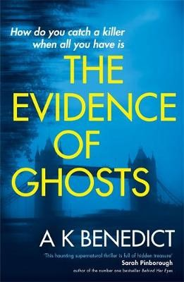 The Evidence of Ghosts -