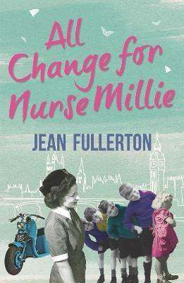All Change for Nurse Millie -