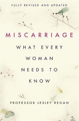 Miscarriage: What every Woman needs to know - pr_126951
