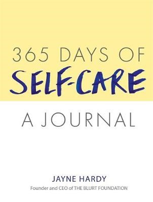 365 Days of Self-Care: A Journal -