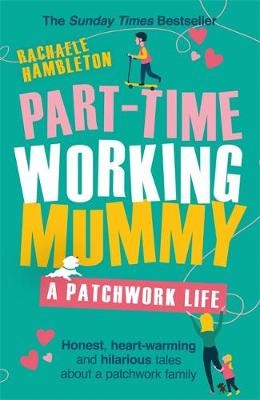 Part-Time Working Mummy -