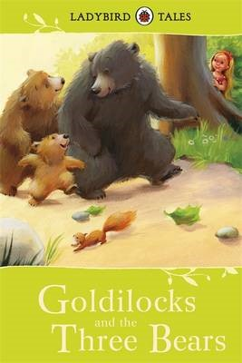 Ladybird Tales: Goldilocks and the Three Bears -