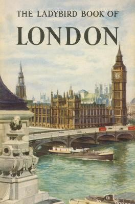The Ladybird Book of London -