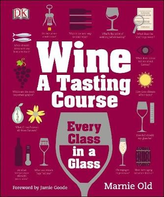 Wine A Tasting Course -