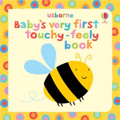 Baby's Very First Touchy Feely Book - pr_115019