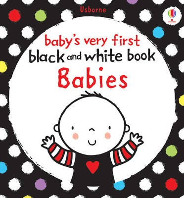 Baby's Very First Black and White Book: Babies - pr_106309