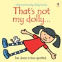 That's Not My Dolly -