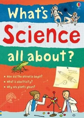 What's Science all about? -