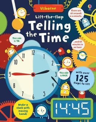 Lift-the-flap Telling the Time -