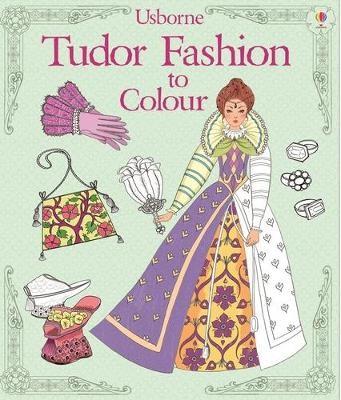 Tudor Fashion to Colour -