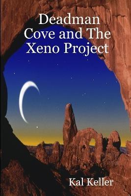 Deadman Cove and The Xeno Project - pr_17222