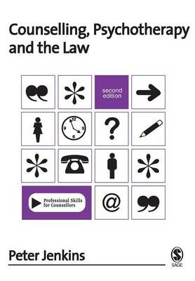 Counselling, Psychotherapy and the Law -