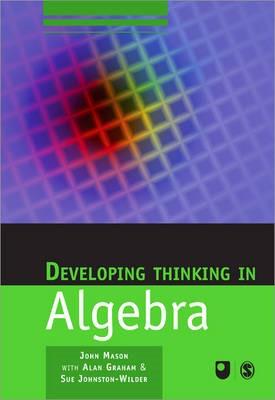 Developing Thinking in Algebra -