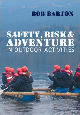 Safety, Risk and Adventure in Outdoor Activities -