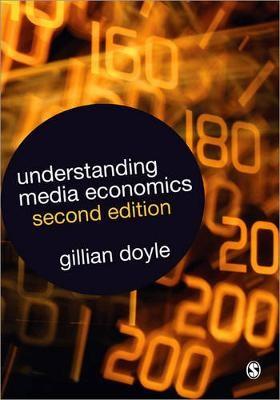 Understanding Media Economics -