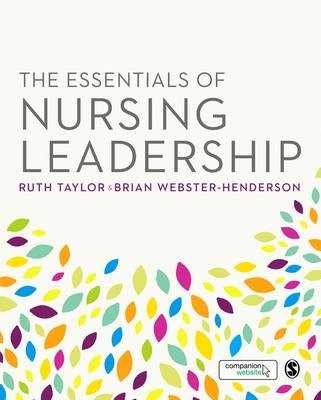 The Essentials of Nursing Leadership -