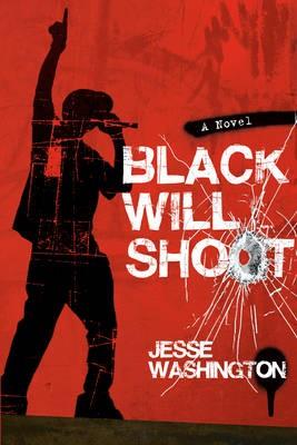 Black Will Shoot - pr_267646