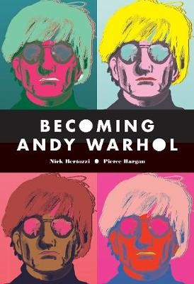 Becoming Andy Warhol -