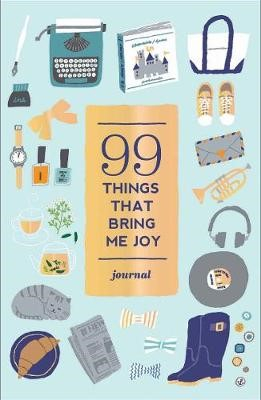 99 Things That Bring Me Joy (Guided Journal) -