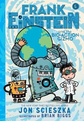 Frank Einstein and the Bio-Action Gizmo (Frank Einstein Series #5) - pr_71817