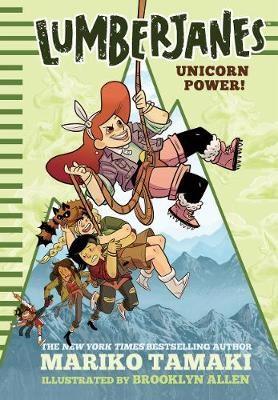 Lumberjanes: Unicorn Power! (Lumberjanes #1) -