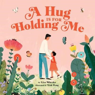 A Hug Is for Holding Me -
